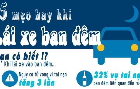 Infographic: 15 mẹo hay khi lái xe vào ban đêm